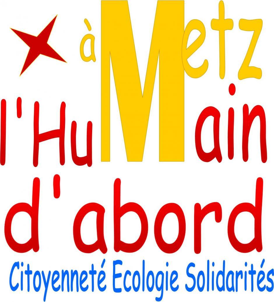 A Metz, l'Humain d'abord!